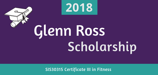 Glenn Ross Scholarship 2018