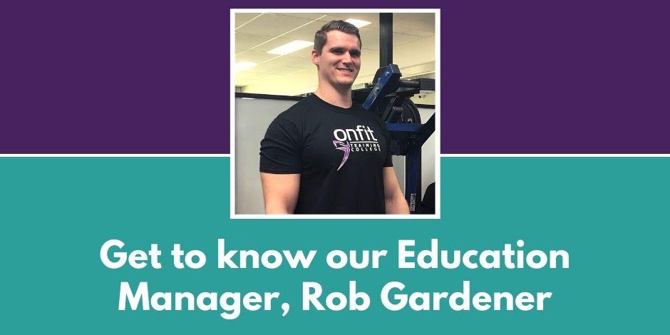 Rob Gardener, Education Manager